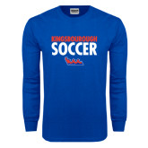 Royal Long Sleeve T Shirt-Soccer Stacked