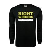 Black Long Sleeve TShirt-Right Wrongs