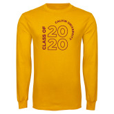 Gold Long Sleeve T Shirt-Class of 2020 Stacked