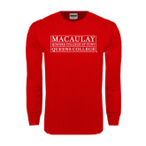 College Red Long Sleeve T Shirt-Queens College