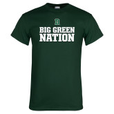 Dark Green T Shirt-Big Green Nation