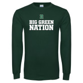 Dark Green Long Sleeve T Shirt-Big Green Nation