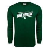 Dark Green Long Sleeve T Shirt-Slanted Dartmouth Big Green