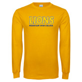 Gold Long Sleeve T Shirt-Lions Mountain View College Stocked