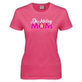Ladies Fuchsia T Shirt-Demolay Mom