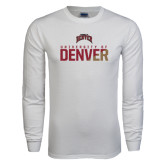 White Long Sleeve T Shirt-Stacked University of Denver - Two Tone