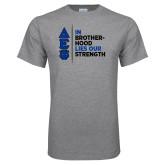 Grey T Shirt-In Brotherhood Lies Our Strength