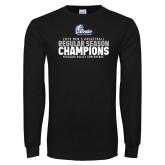 Black Long Sleeve T Shirt-2019 Mens Basketball Regular Season Champions