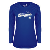Ladies Syntrel Performance Royal Longsleeve Shirt-2018 Womens Basketball Tournament Champions