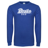 Royal Long Sleeve T Shirt-Drake Dad