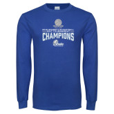 Royal Long Sleeve T Shirt-2018 Womens Basketball Tournament Champions