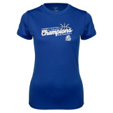 Ladies Syntrel Performance Royal Tee-2018 Womens Basketball Tournament Champions
