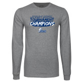 Grey Long Sleeve T Shirt-2018 Womens Basketball Tournament Champions