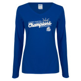 Ladies Royal Long Sleeve V Neck Tee-2018 Womens Basketball Tournament Champions