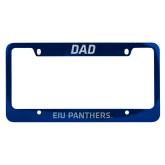 Dad Metal Blue License Plate Frame-EIU Panthers Engraved