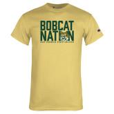 Champion Vegas Gold T Shirt-Bobcat Nation