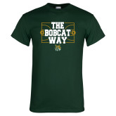 Dark Green T Shirt-The Bobcat Way
