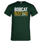 Dark Green T Shirt-Bobcat Nation