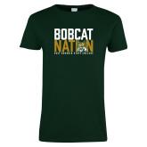 Ladies Dark Green T Shirt-Bobcat Nation