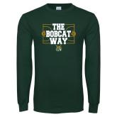 Dark Green Long Sleeve T Shirt-The Bobcat Way