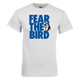 White T Shirt-Fear the Bird