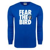 Royal Long Sleeve T Shirt-Fear the Bird