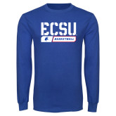 Royal Long Sleeve T Shirt-ECSU Basketball Stencil
