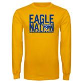 Gold Long Sleeve T Shirt-Eagle Nation