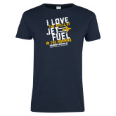 Ladies Navy T Shirt-I Love The Smell of Jet Fuel In The Morning