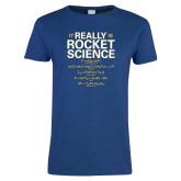 Ladies Royal T-Shirt-Rocket Science Design