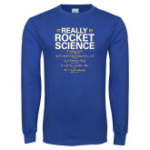 Royal Long Sleeve T Shirt-Rocket Science Design