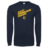 Navy Long Sleeve T Shirt-East Tennessee Tough Slant