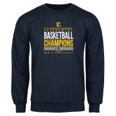 Navy Fleece Crew-2017 Southern Conference Tournament Mens Basketball Champions Stacked