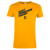 Ladies Gold T Shirt-East Tennessee Tough Slant