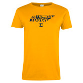 Ladies Gold T Shirt-East Tennessee Tough State