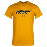 Gold T Shirt-East Tennessee Tough State