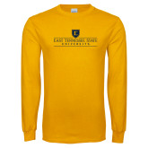 Gold Long Sleeve T Shirt-East Tennessee University - Institutional Mark