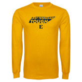 Gold Long Sleeve T Shirt-East Tennessee Tough State