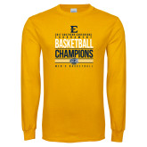 Gold Long Sleeve T Shirt-2017 Southern Conference Tournament Mens Basketball Champions Stacked