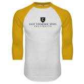 White/Gold Raglan Baseball T-Shirt-East Tennessee University - Institutional Mark