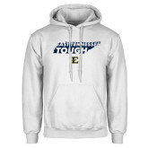 White Fleece Hoodie-East Tennessee Tough State