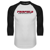 White/Black Raglan Baseball T-Shirt-Fairfield University Stacked