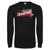 Black Long Sleeve T Shirt-2017 Volleyball Champions