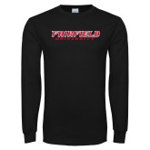 Black Long Sleeve TShirt-Fairfield University Stacked