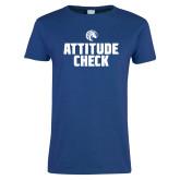Ladies Royal T Shirt-Attitude Check