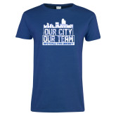 Ladies Royal T Shirt-Our City Our Team