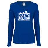 Ladies Royal Long Sleeve V Neck T Shirt-Our City Our Team