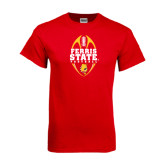 Red T Shirt-Ferris State Football Tall
