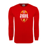 Red Long Sleeve T Shirt-Ferris State Football Tall