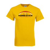 Gold T Shirt-Ferris State Football Horizontal